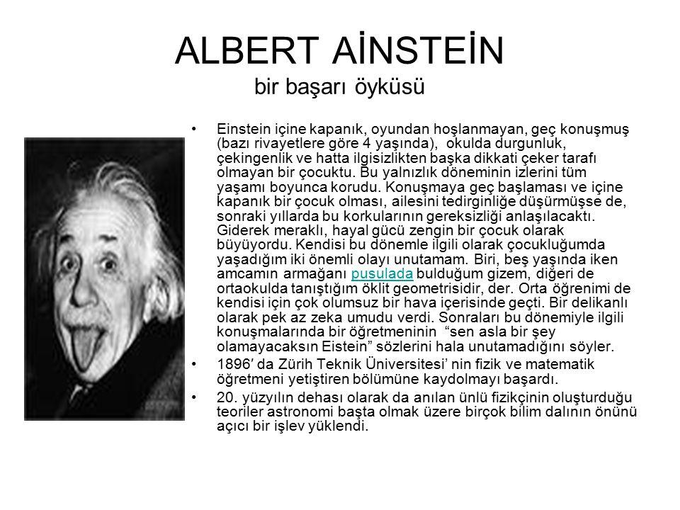 ALBERT AİNSTEİN bir başarı öyküsü