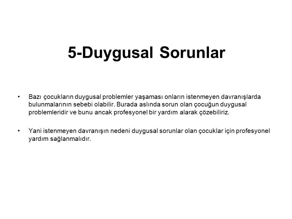 5-Duygusal Sorunlar