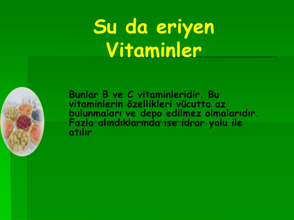Su da eriyen Vitaminler