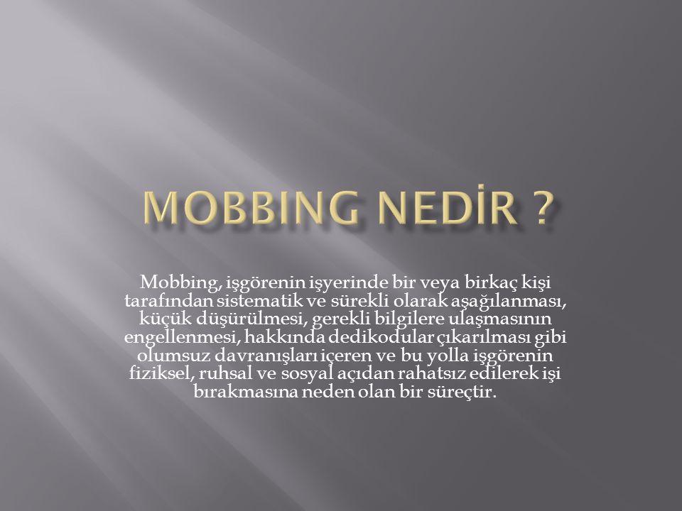 Mobbing Nedİr