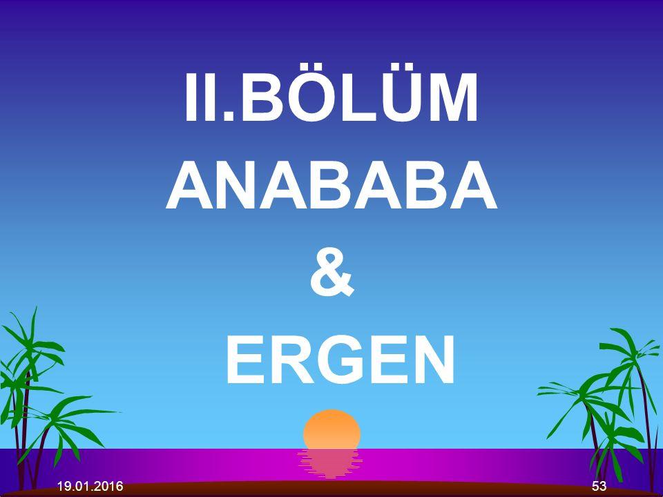II.BÖLÜM ANABABA & ERGEN 26.04.2017