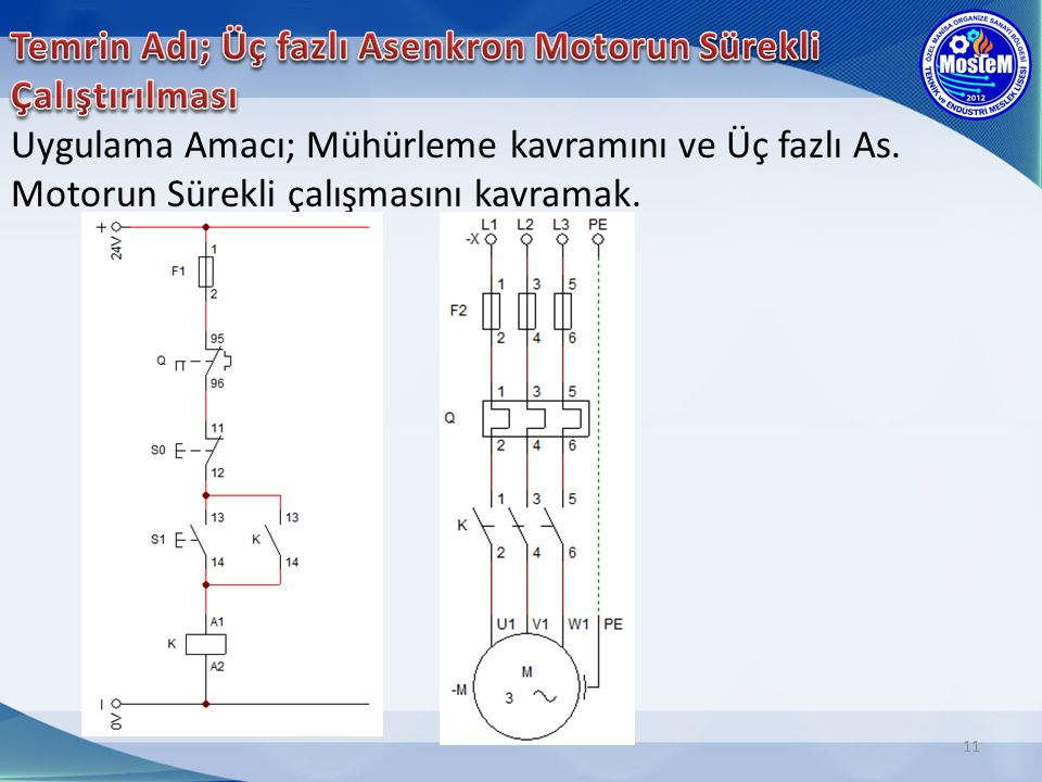 Temrin Adı; Üç fazlı Asenkron Motorun Sürekli Çalıştırılması