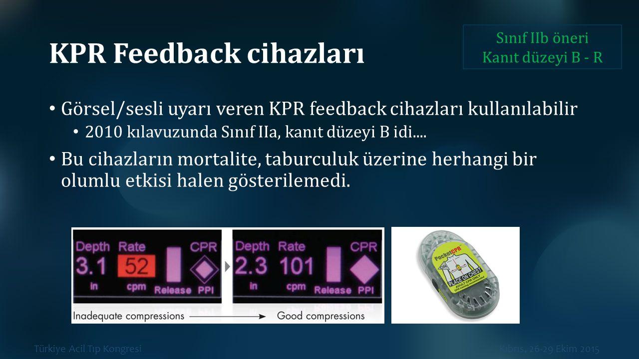 KPR Feedback cihazları