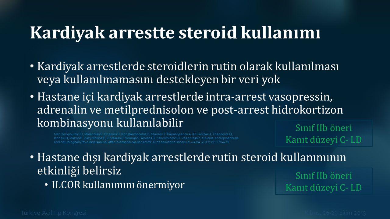 Kardiyak arrestte steroid kullanımı
