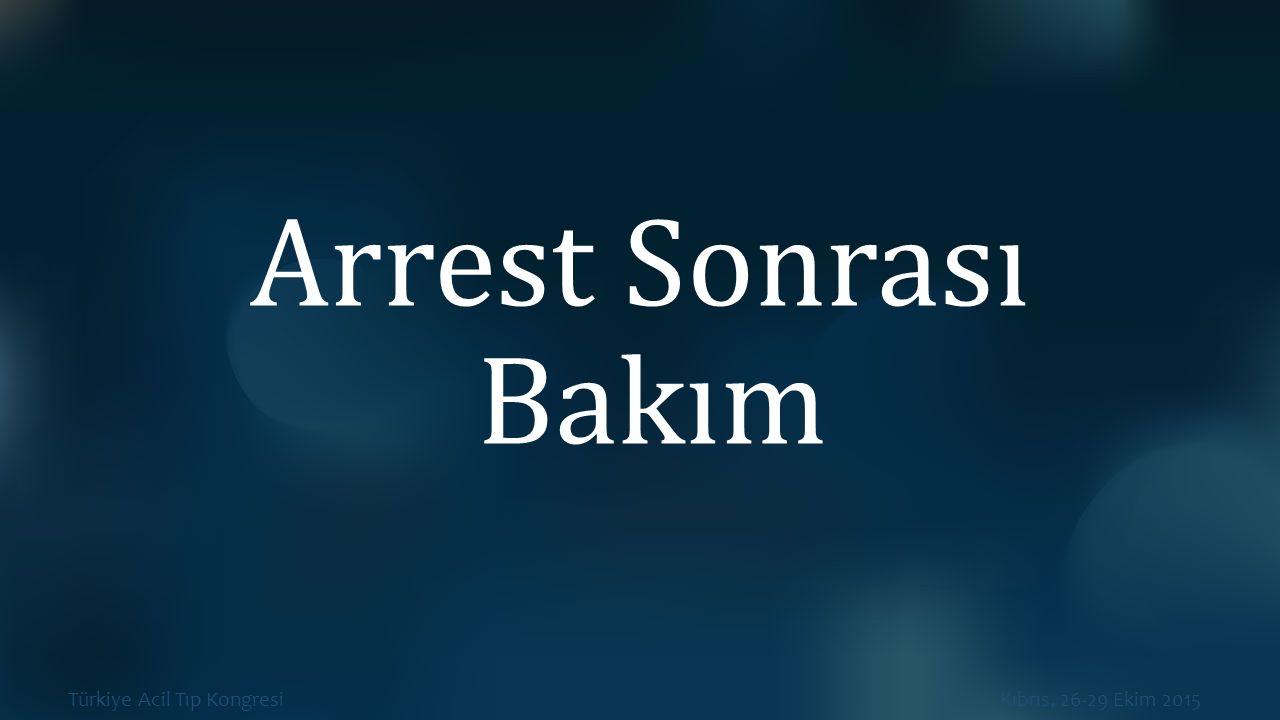 Arrest Sonrası Bakım