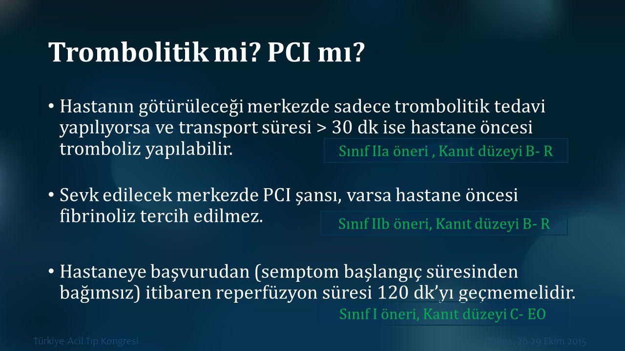 Trombolitik mi PCI mı