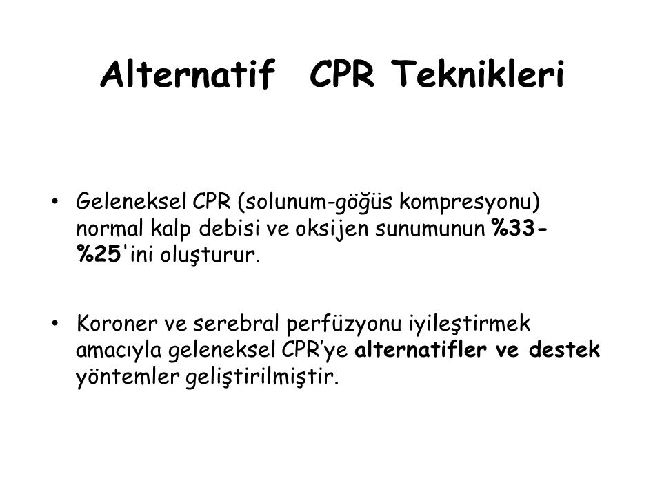 Alternatif CPR Teknikleri