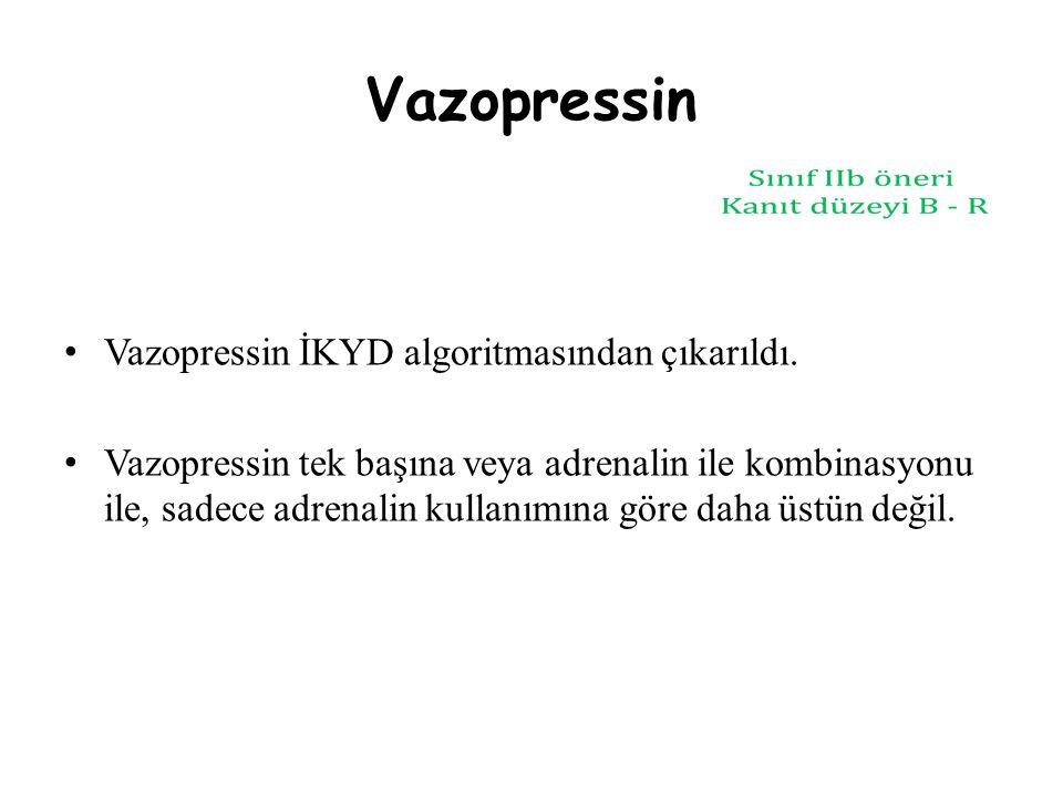 Vazopressin Vazopressin İKYD algoritmasından çıkarıldı.