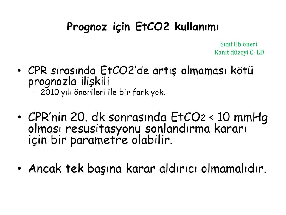 Prognoz için EtCO2 kullanımı