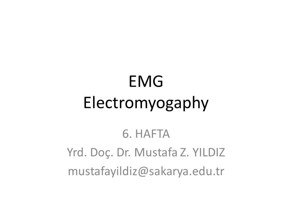 6. HAFTA Yrd. Doç. Dr. Mustafa Z. YILDIZ mustafayildiz@sakarya.edu.tr