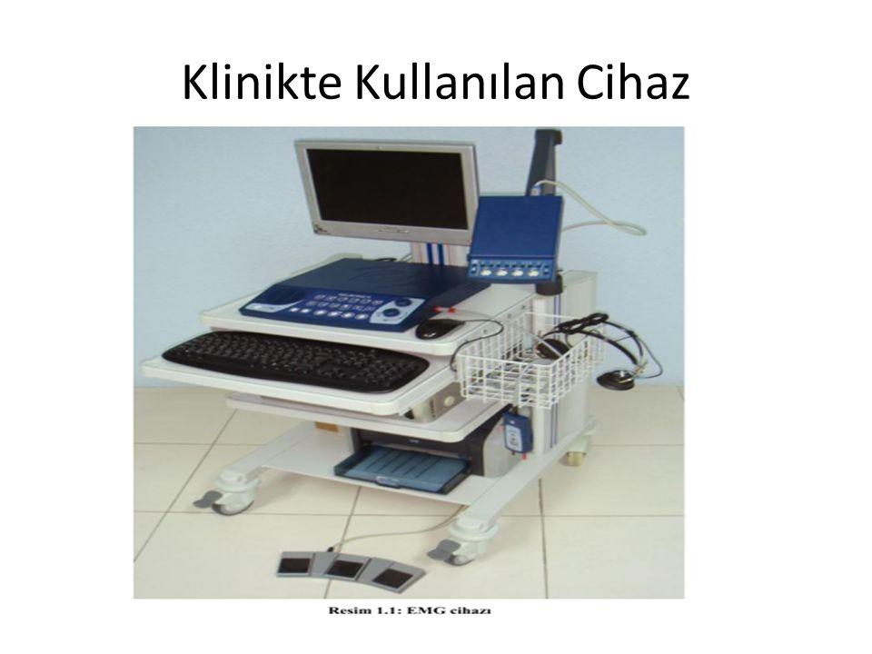 Klinikte Kullanılan Cihaz
