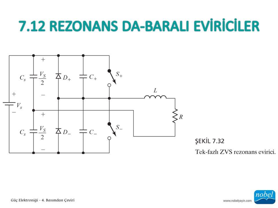 7.12 Rezonans Da-BaralI EVİRİCİLER
