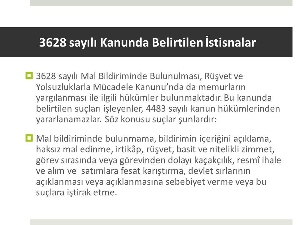 3628 sayılı Kanunda Belirtilen İstisnalar