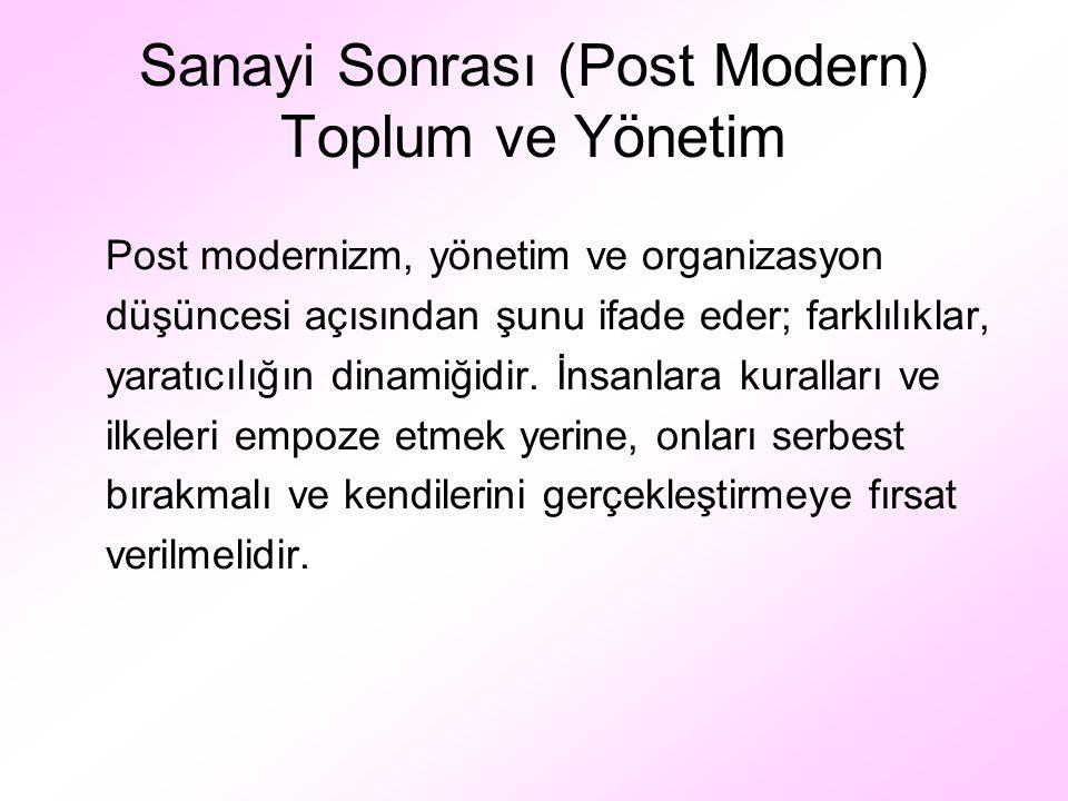 Sanayi Sonrası (Post Modern) Toplum ve Yönetim