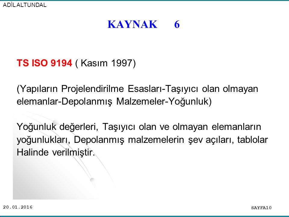 ADİL ALTUNDAL KAYNAK 6.