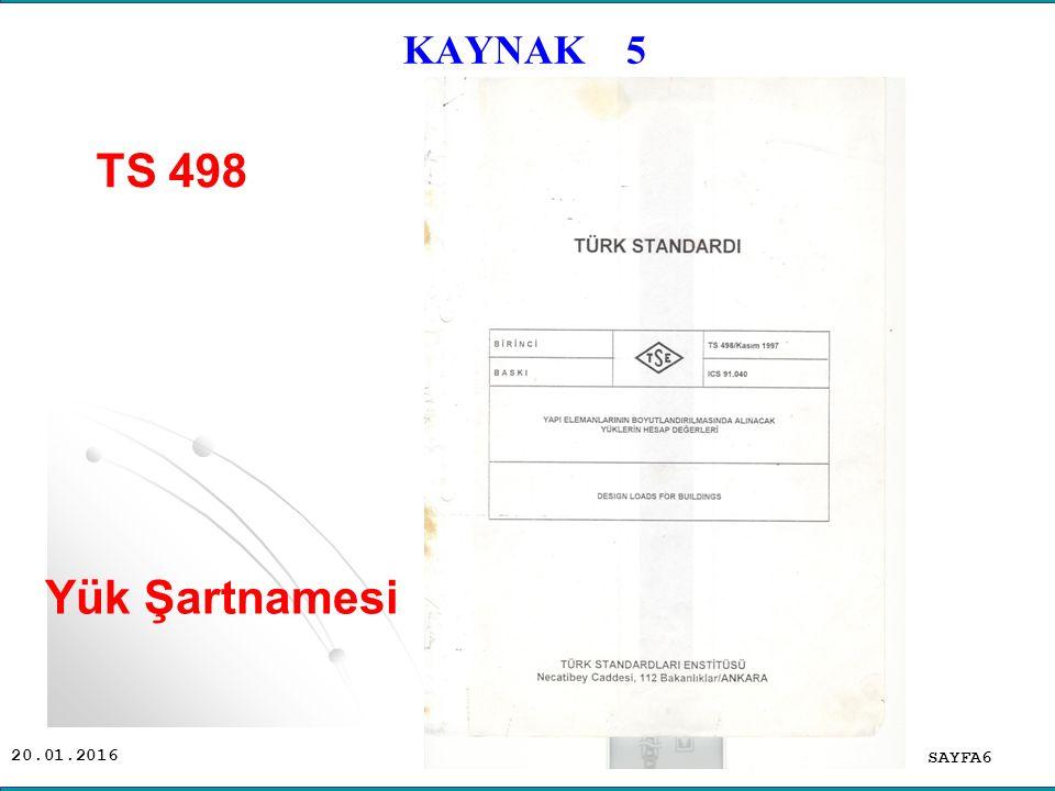 KAYNAK 5 TS 498 Yük Şartnamesi