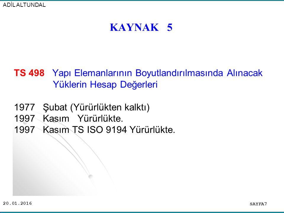 ADİL ALTUNDAL KAYNAK 5.