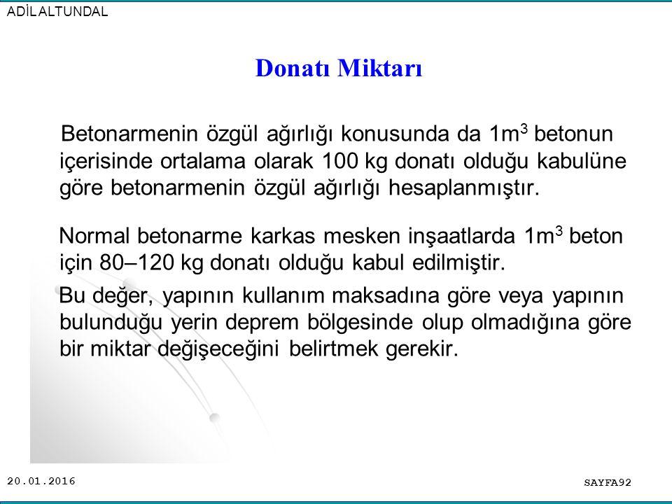 ADİL ALTUNDAL Donatı Miktarı.