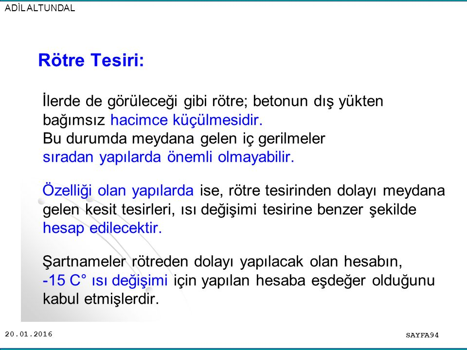 ADİL ALTUNDAL Rötre Tesiri: