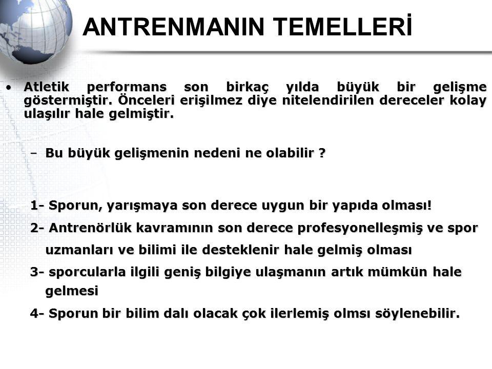 ANTRENMANIN TEMELLERİ