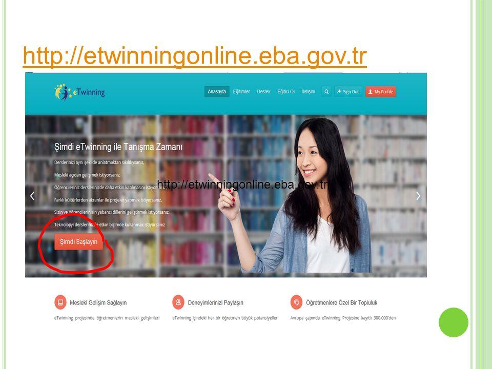 http://etwinningonline.eba.gov.tr http://etwinningonline.eba.gov.tr/