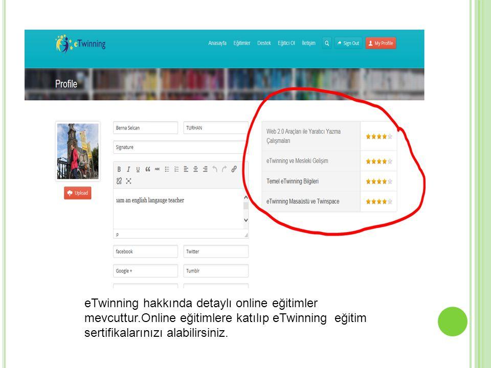 eTwinning hakkında detaylı online eğitimler mevcuttur