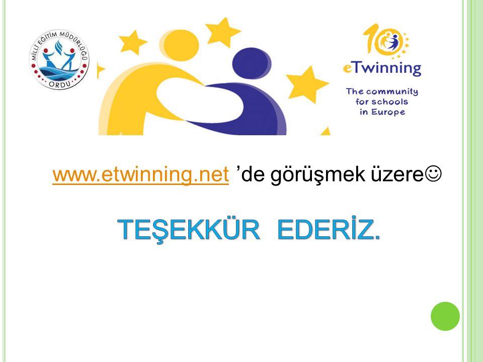 www.etwinning.net 'de görüşmek üzere