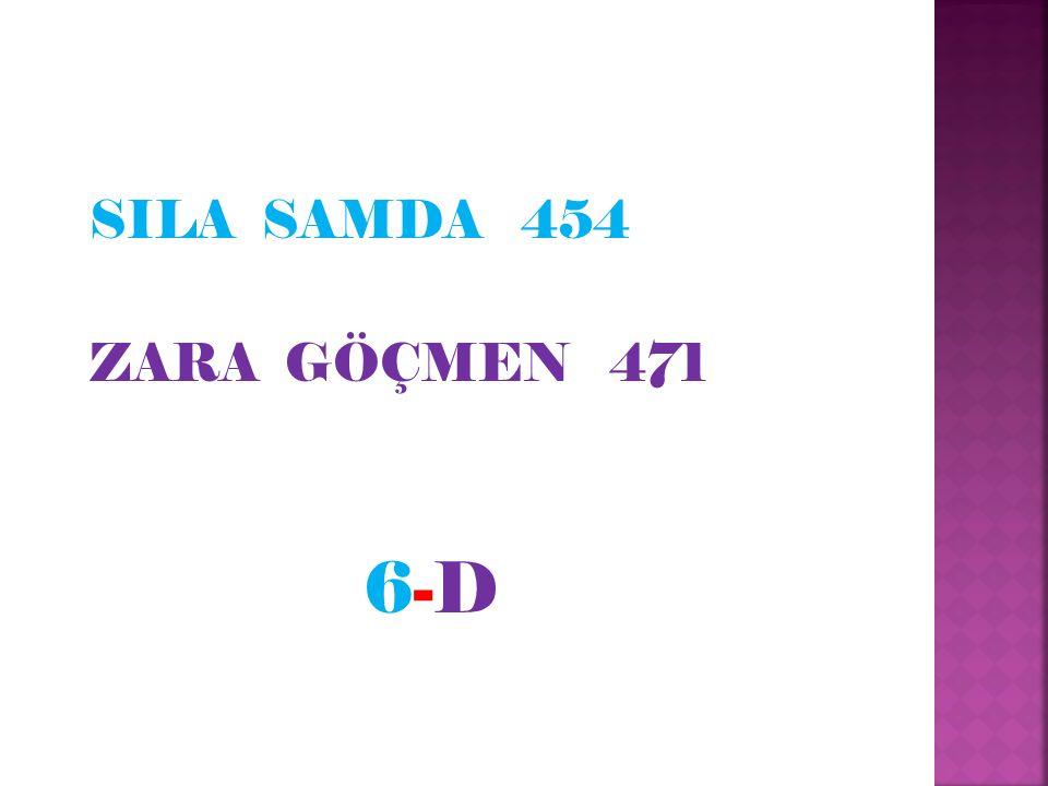 SILA SAMDA 454 ZARA GÖÇMEN 471 6-D