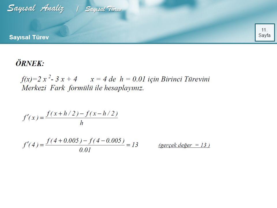 Sayısal Analiz / Sayısal Türev 11. Sayfa Sayısal Türev