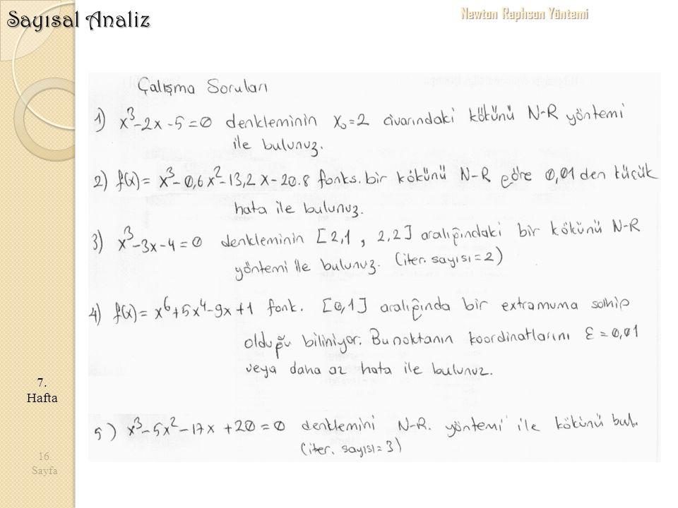 Sayısal Analiz Newton Raphson Yöntemi 7. Hafta