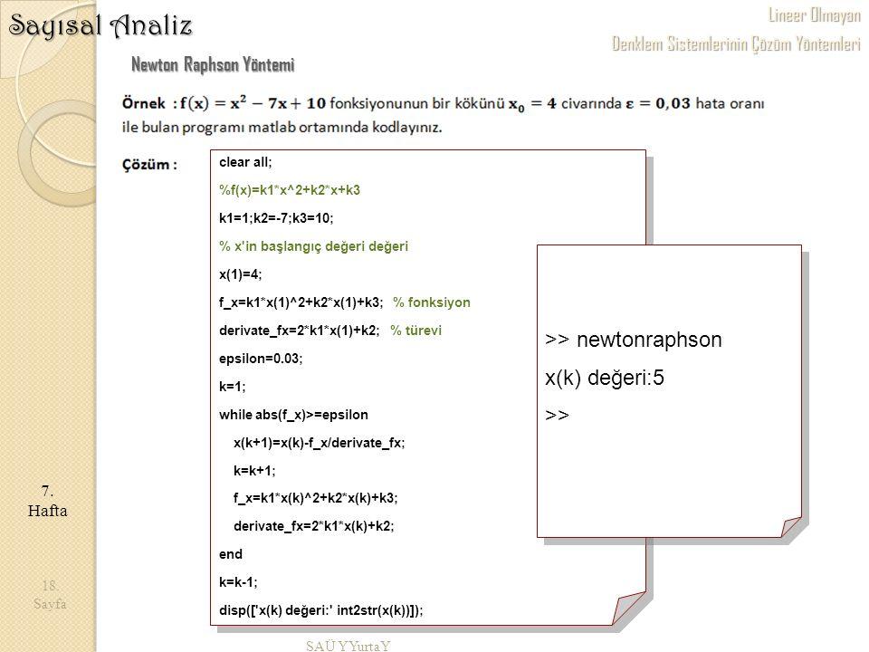 Sayısal Analiz >> newtonraphson x(k) değeri:5 >>