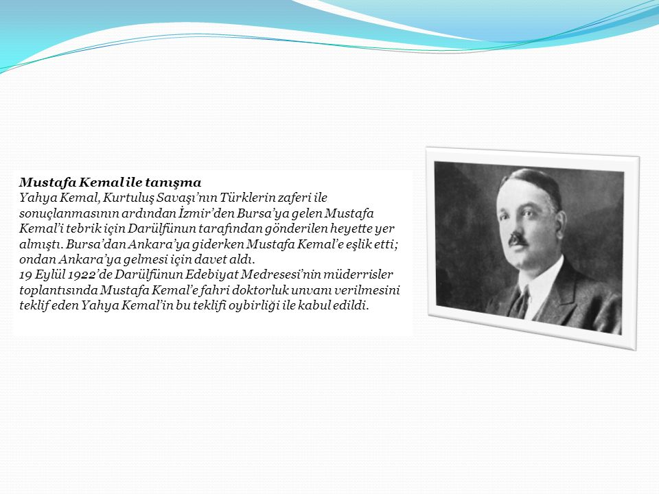 Mustafa Kemal ile tanışma