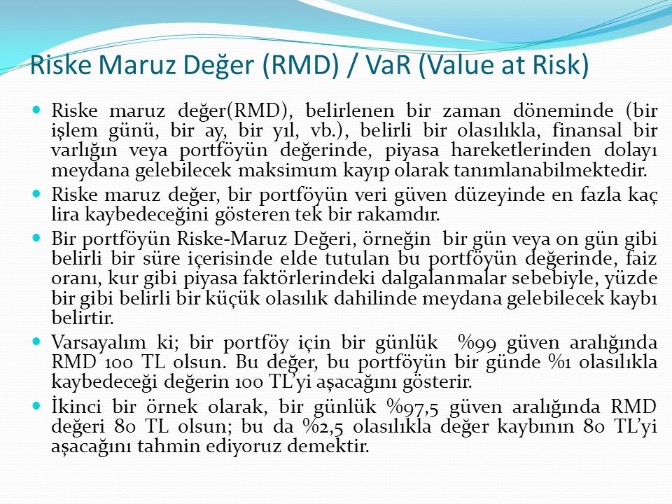 Riske Maruz Değer (RMD) / VaR (Value at Risk)