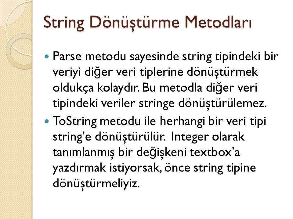 String Dönüştürme Metodları