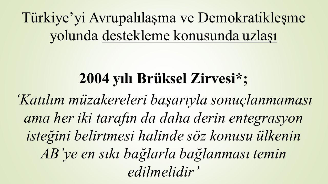 2004 yılı Brüksel Zirvesi*;