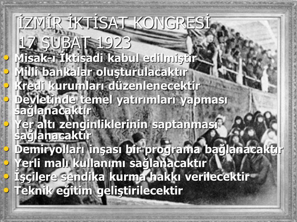 İZMİR İKTİSAT KONGRESİ 17 ŞUBAT 1923