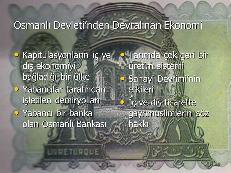 Osmanlı Devleti'nden Devralınan Ekonomi