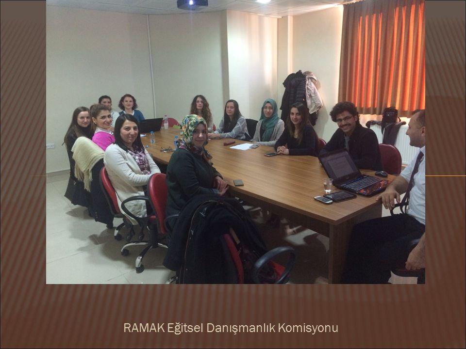 RAMAK Eğitsel Danışmanlık Komisyonu