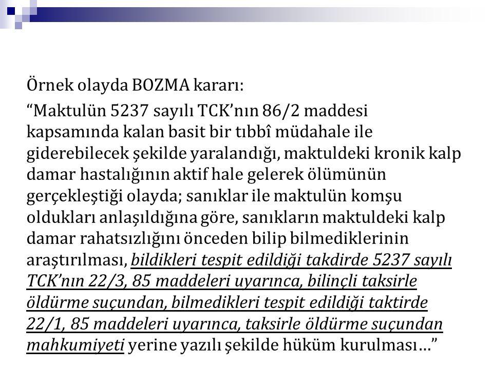 Örnek olayda BOZMA kararı: