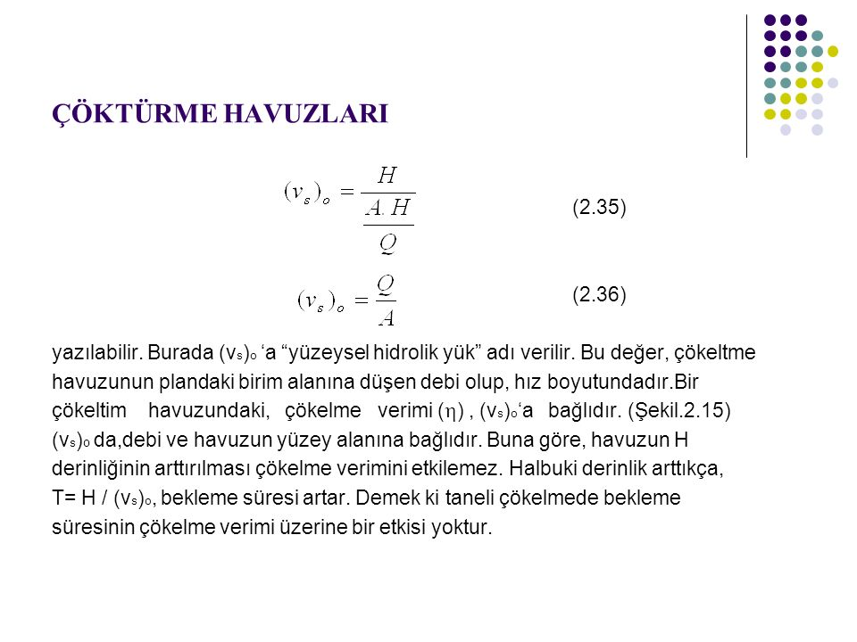 ÇÖKTÜRME HAVUZLARI (2.35) (2.36)