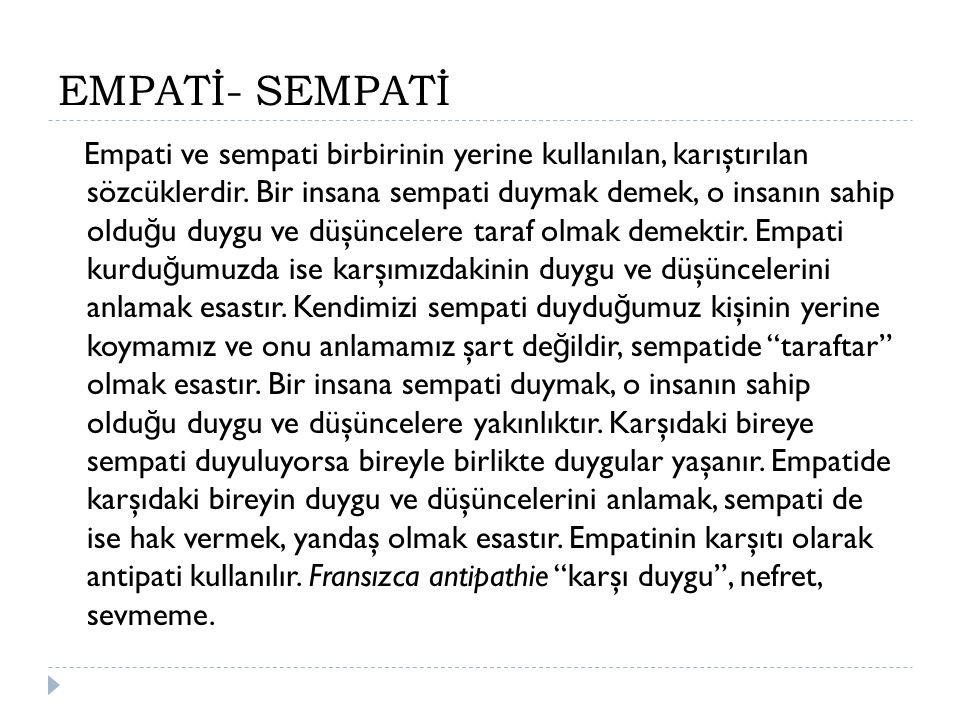 EMPATİ- SEMPATİ