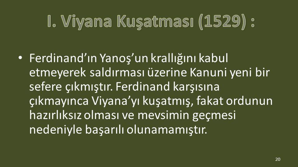 I. Viyana Kuşatması (1529) :