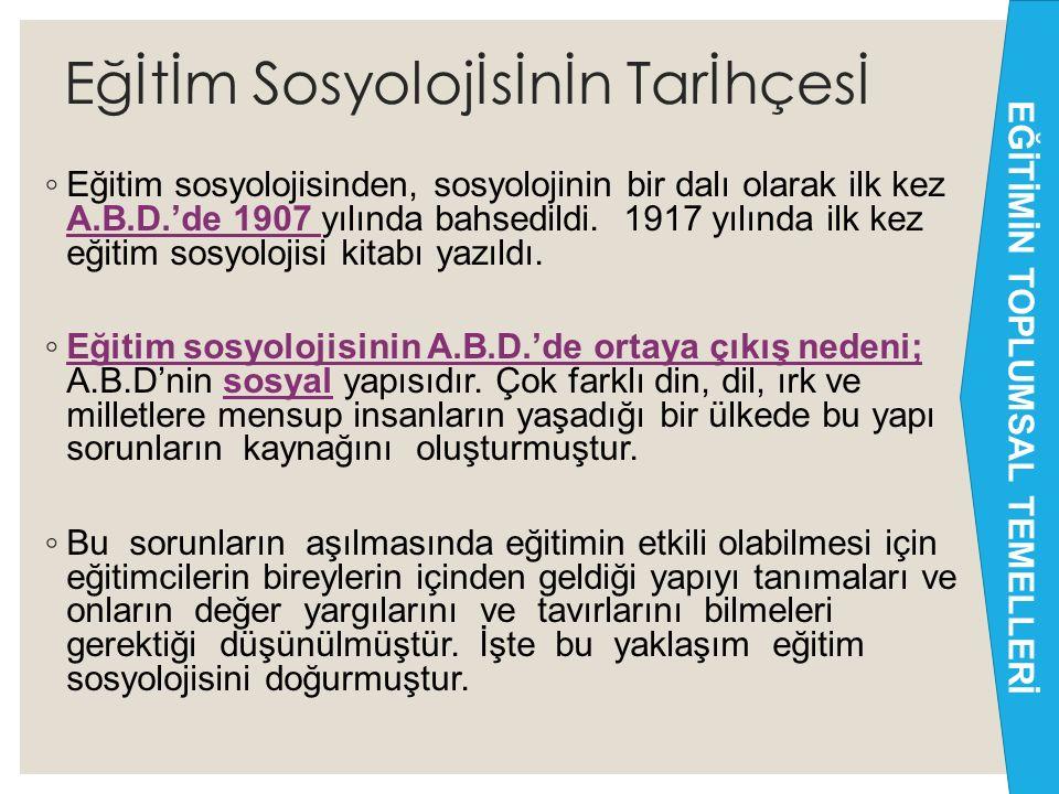 Eğİtİm Sosyolojİsİnİn Tarİhçesİ