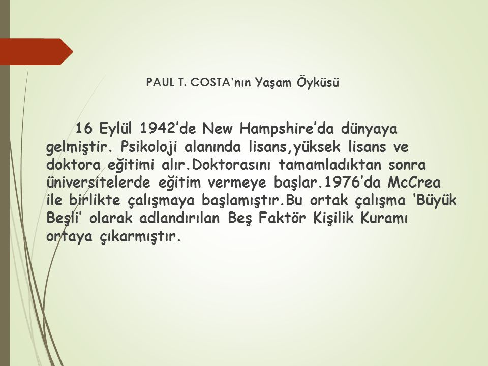 PAUL T. COSTA'nın Yaşam Öyküsü