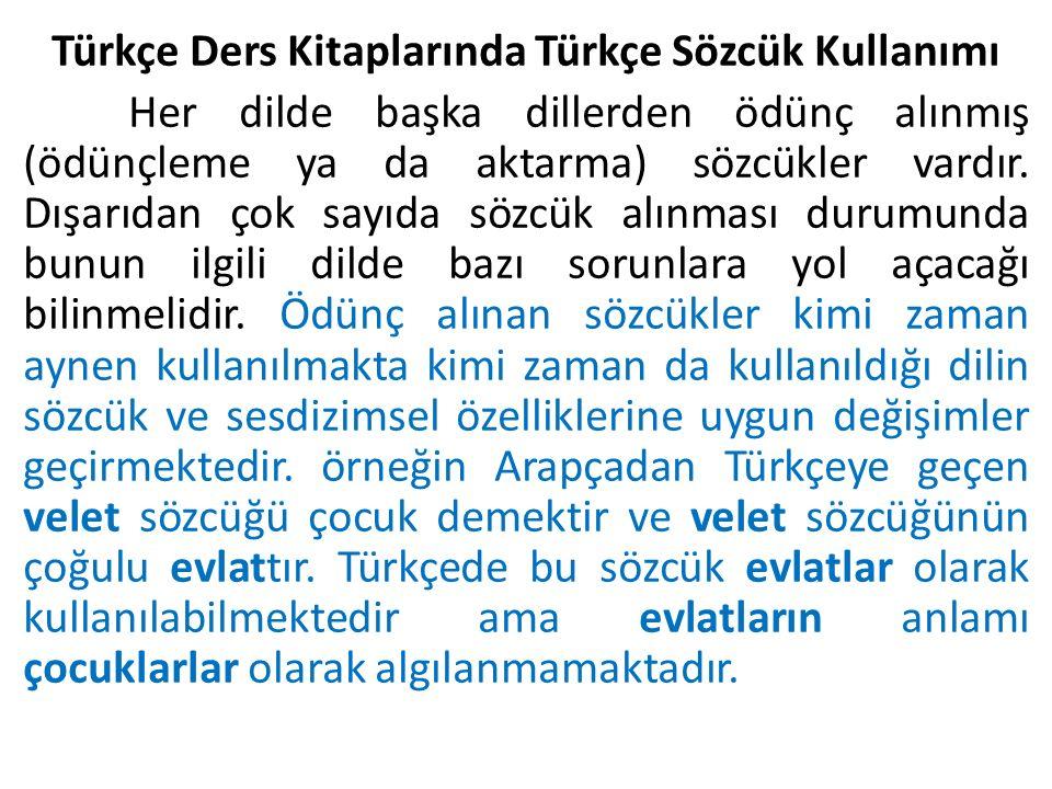 Türkçe Ders Kitaplarında Türkçe Sözcük Kullanımı