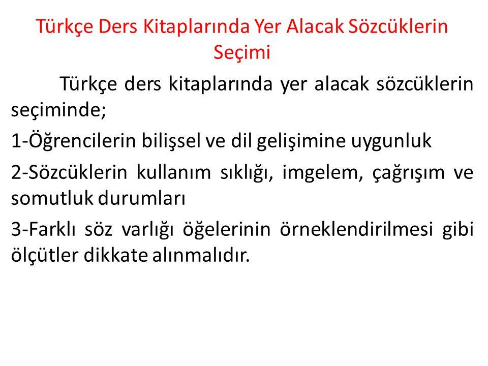 Türkçe Ders Kitaplarında Yer Alacak Sözcüklerin Seçimi