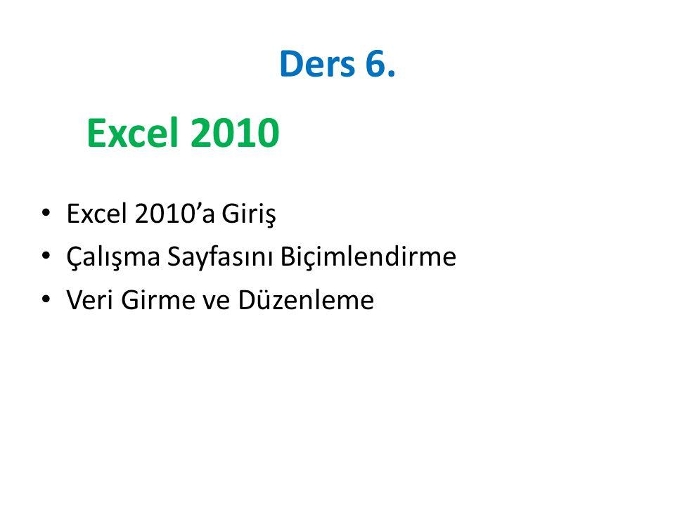 Excel 2010 Ders 6. Excel 2010'a Giriş Çalışma Sayfasını Biçimlendirme