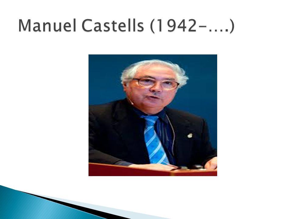 Manuel Castells (1942-….)