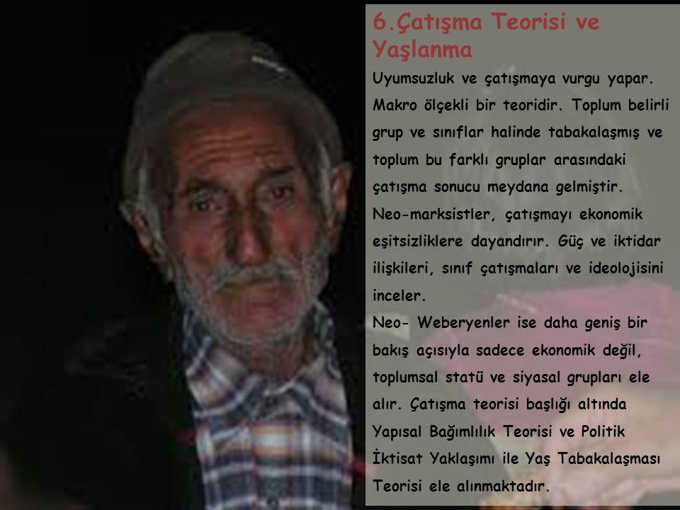 6.Çatışma Teorisi ve Yaşlanma
