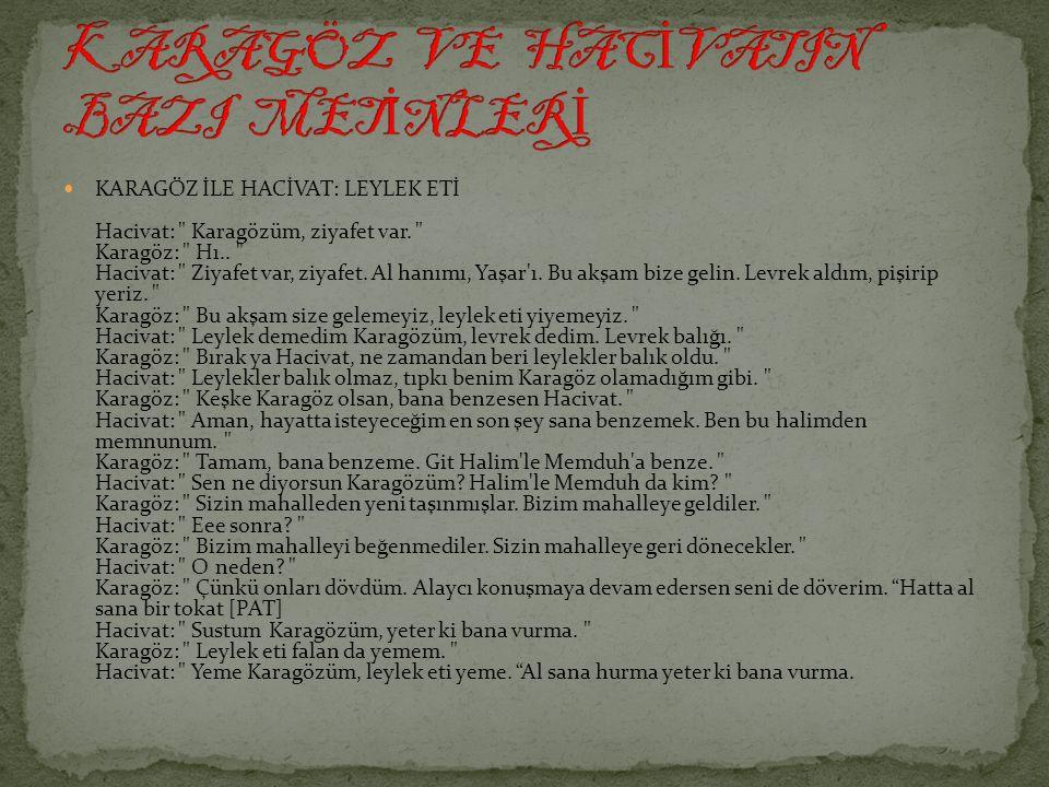 KARAGÖZ VE HACİVATIN BAZI METİNLERİ